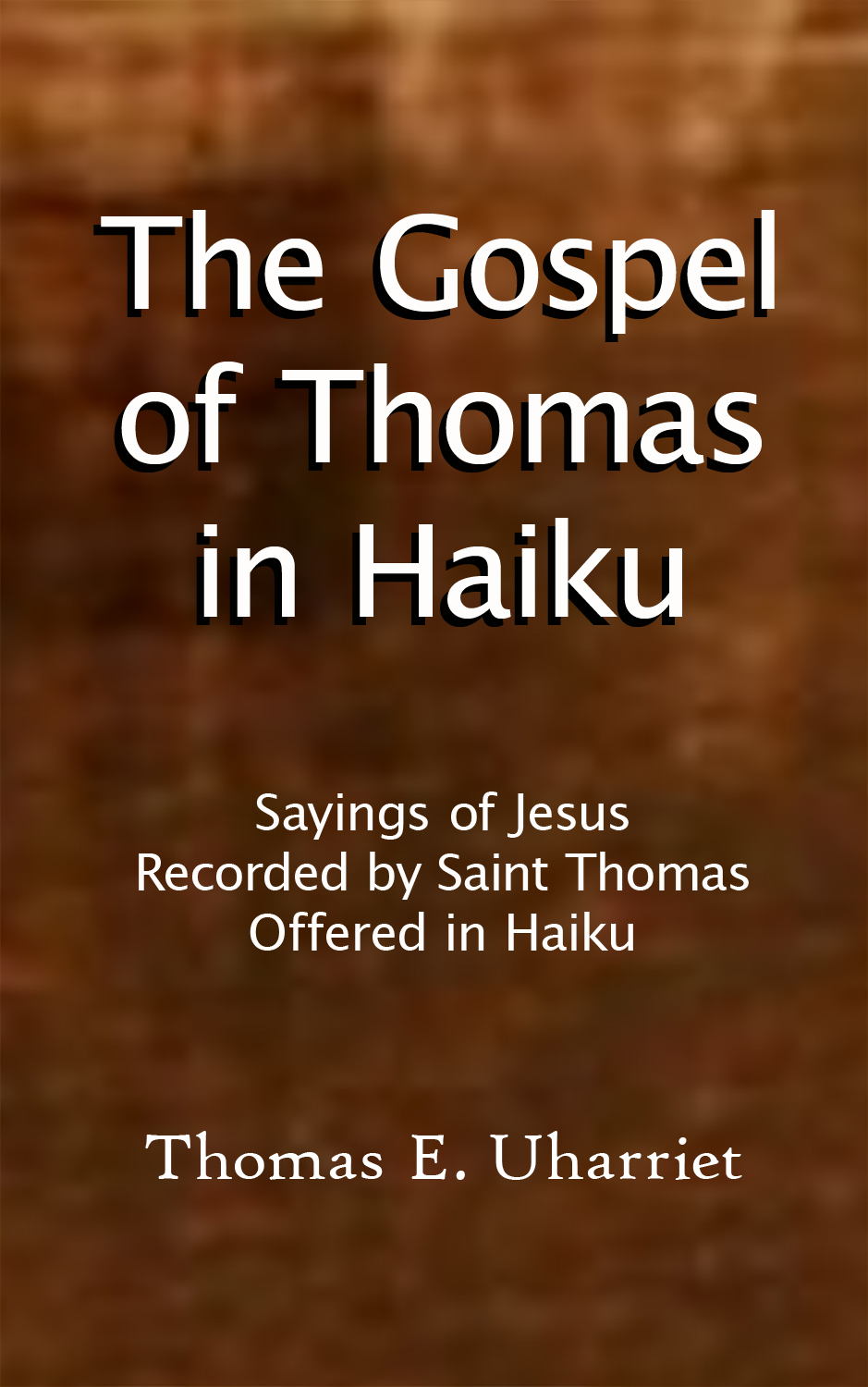 The Gospel of Thommas