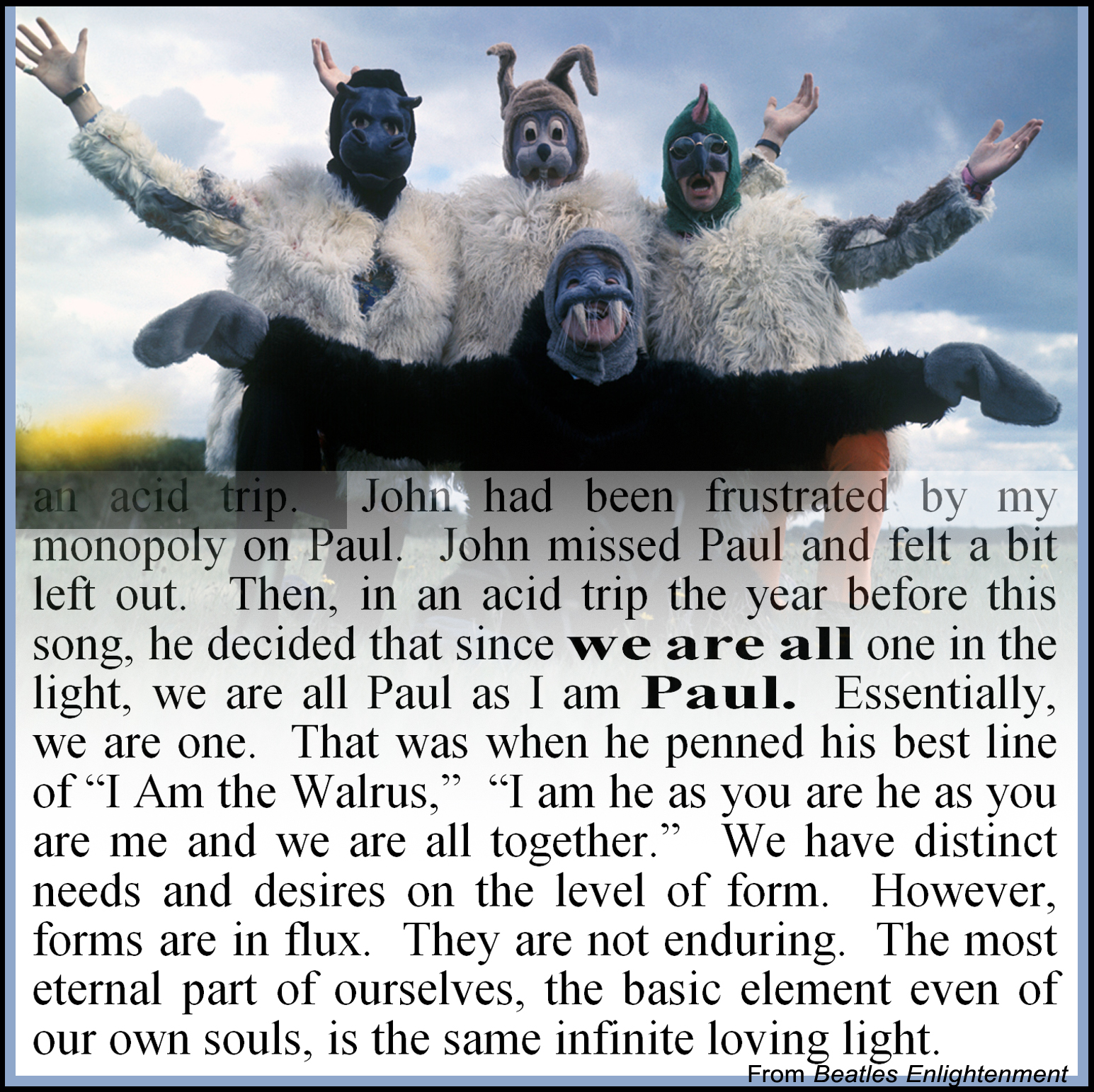 We are Paul--and everyone else.